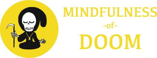 Mindfulness of Doom